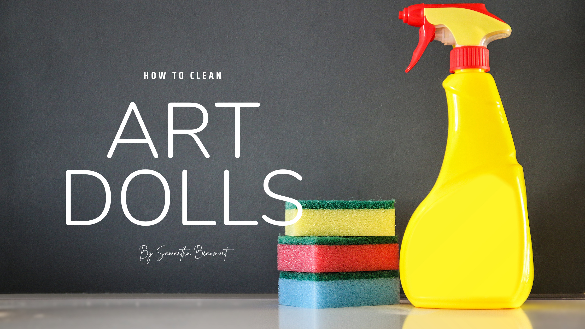 How to Clean Art Dolls